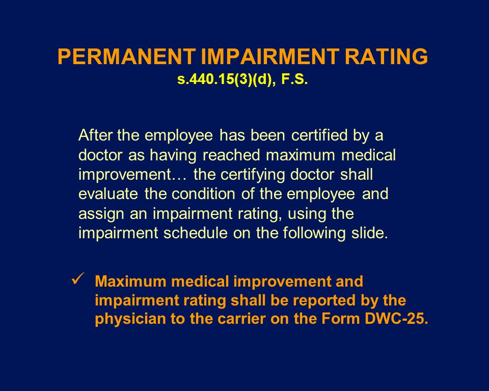 PERMANENT IMPAIRMENT RATING s.440.15(3)(d), F.S.