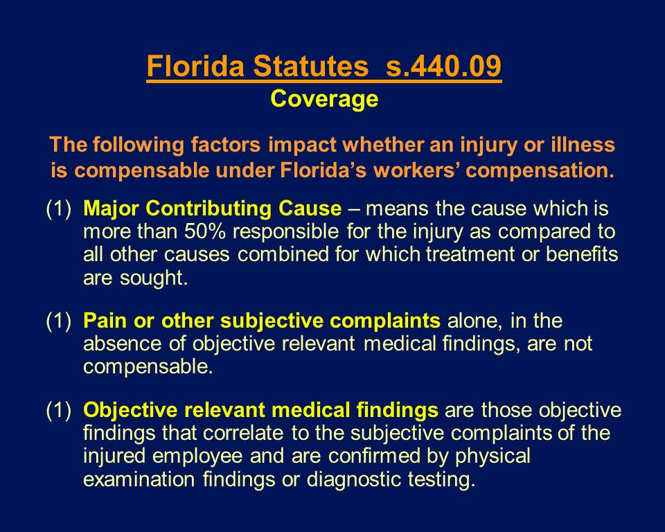 Florida Statutes s.440.09 Coverage
