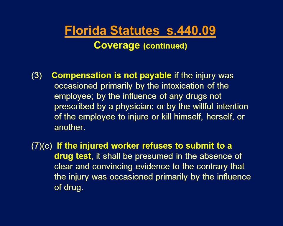 Florida Statutes s.440.09 Coverage (continued)