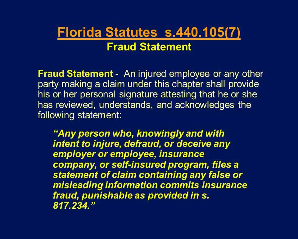 Florida Statutes s.440.105(7) Fraud Statement