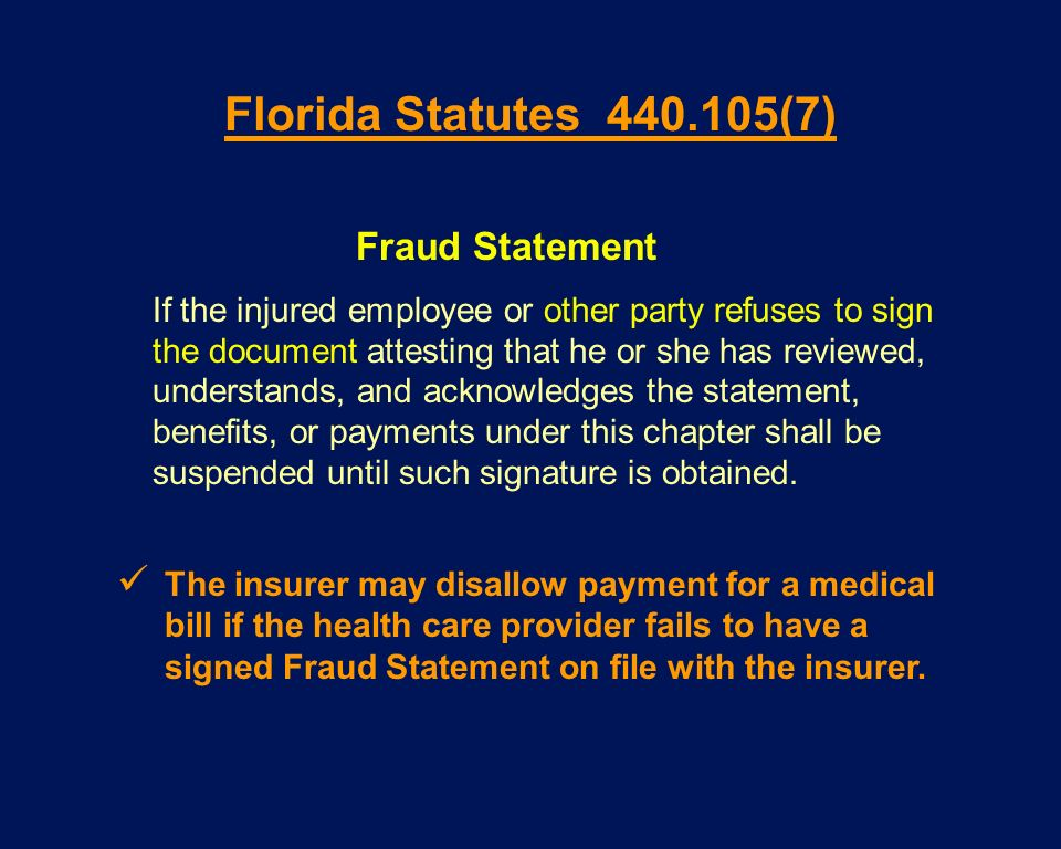 Florida Statutes 440.105(7) Fraud Statement