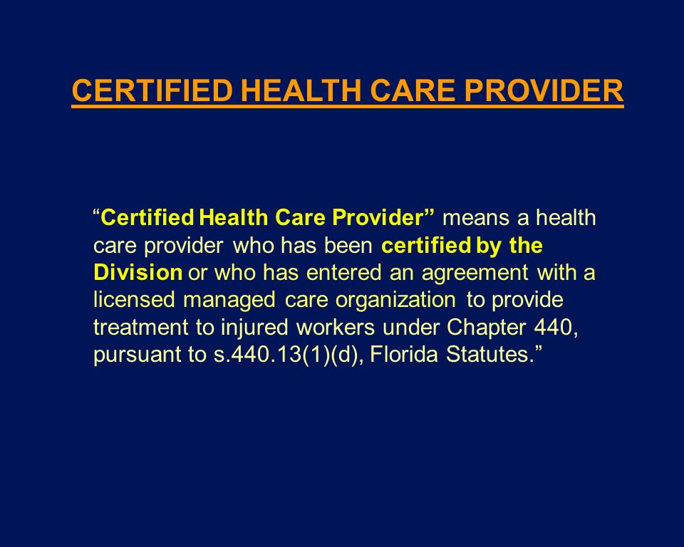 CERTIFIED HEALTH CARE PROVIDER