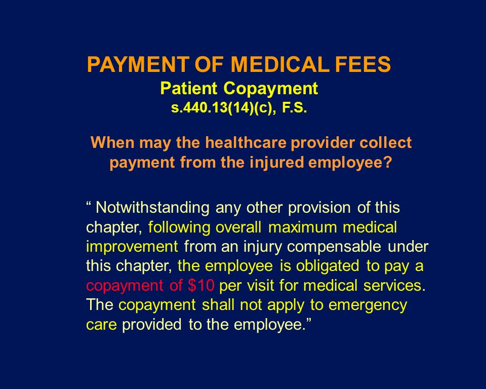 PAYMENT OF MEDICAL FEES