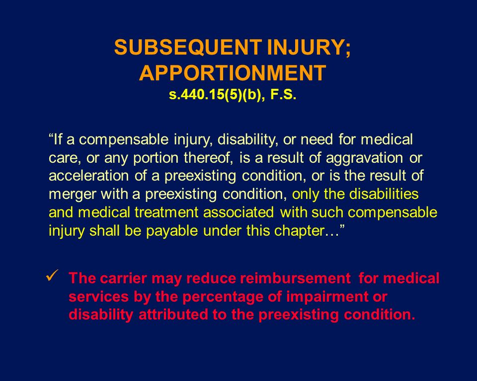 SUBSEQUENT INJURY; APPORTIONMENT s (5)(b), F.S.