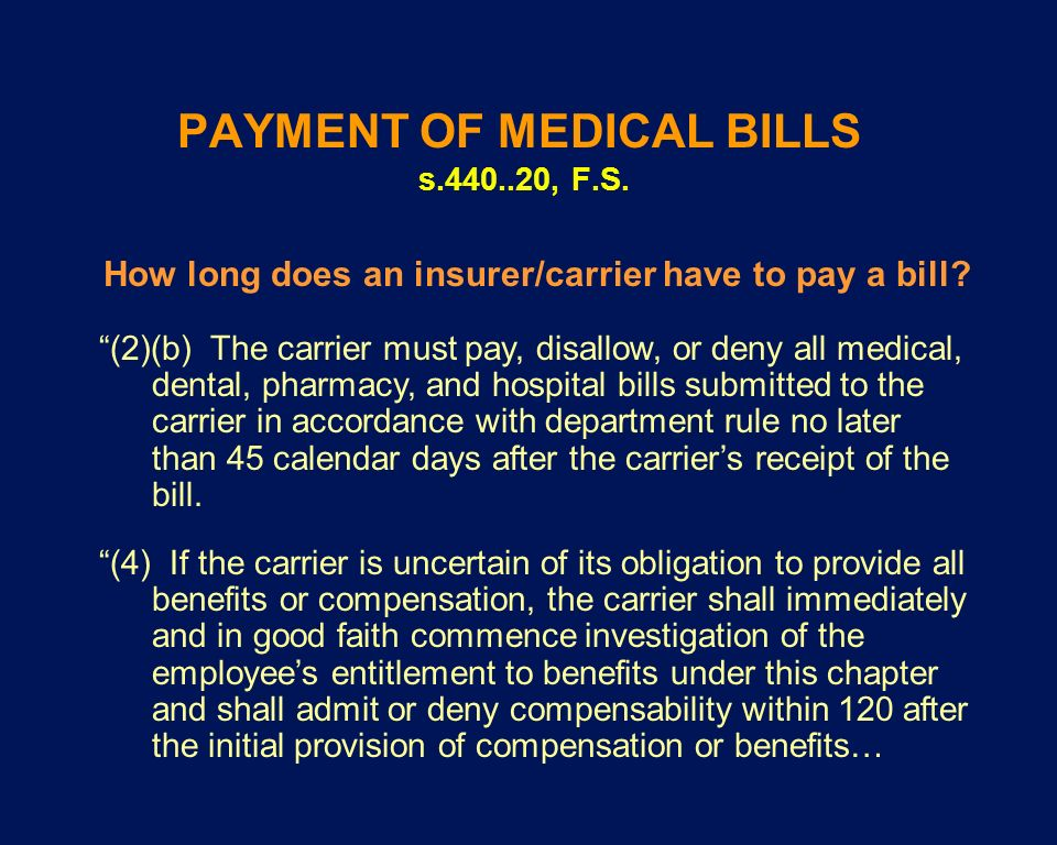 PAYMENT OF MEDICAL BILLS s.440..20, F.S.