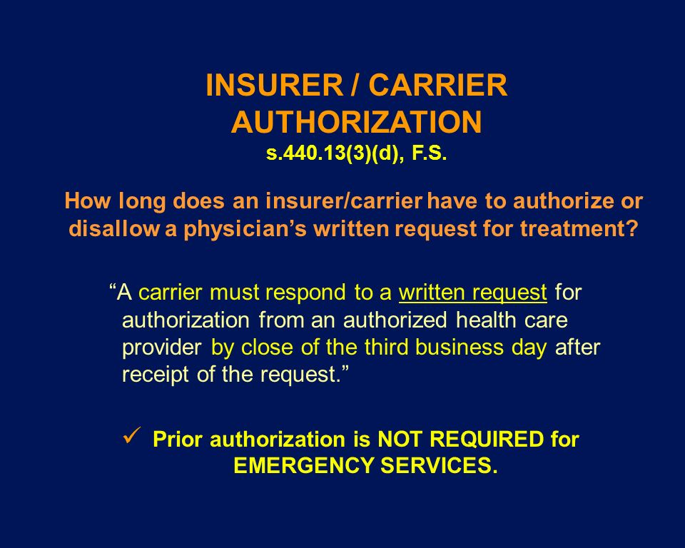 INSURER / CARRIER AUTHORIZATION s.440.13(3)(d), F.S.