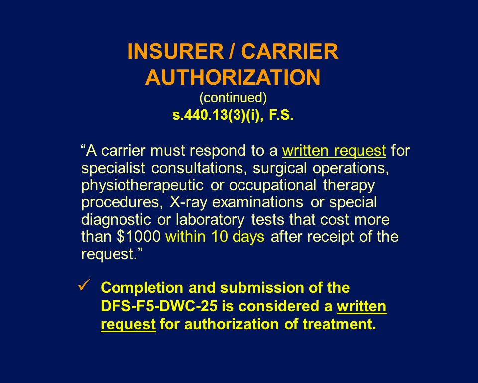 INSURER / CARRIER AUTHORIZATION (continued)