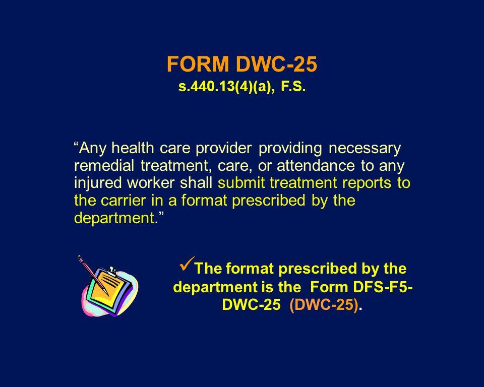 FORM DWC-25 s.440.13(4)(a), F.S.