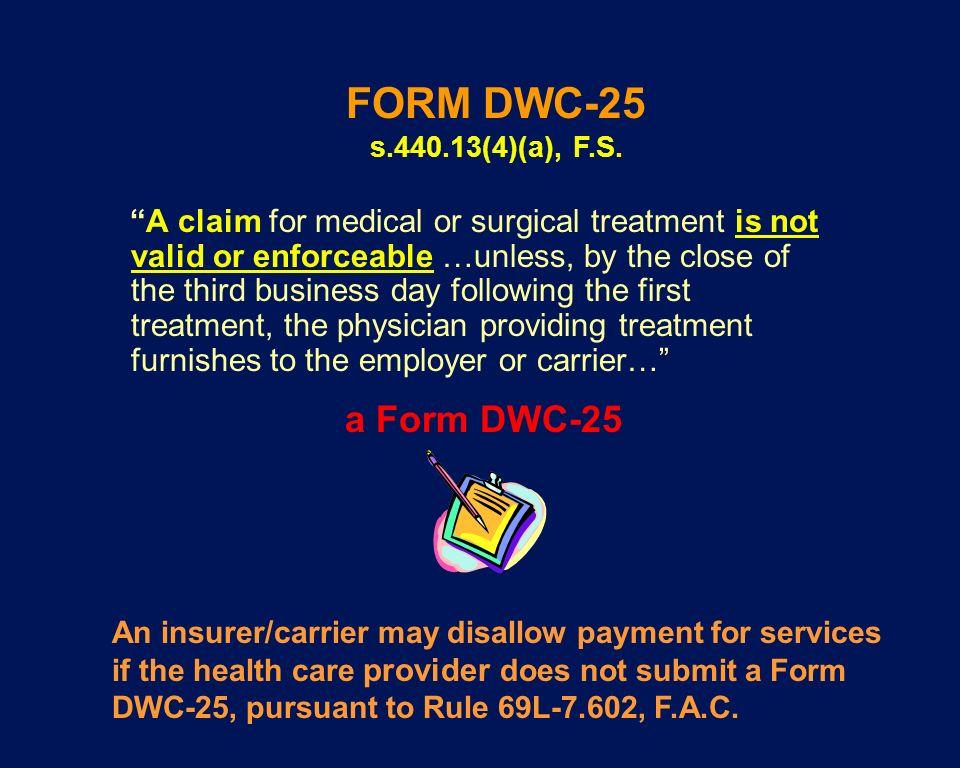FORM DWC-25 s.440.13(4)(a), F.S. a Form DWC-25