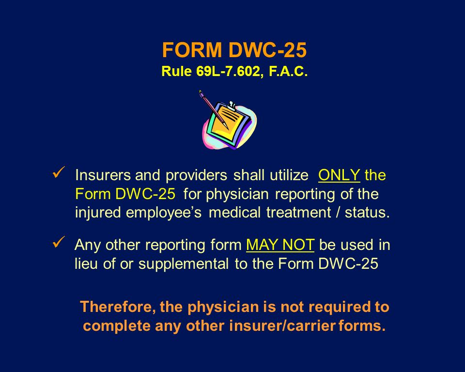 FORM DWC-25 Rule 69L-7.602, F.A.C.