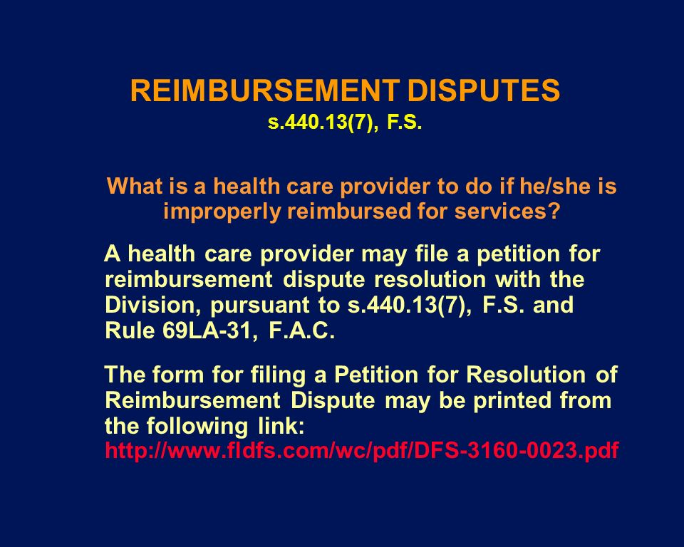 REIMBURSEMENT DISPUTES s.440.13(7), F.S.