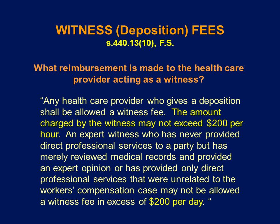 WITNESS (Deposition) FEES
