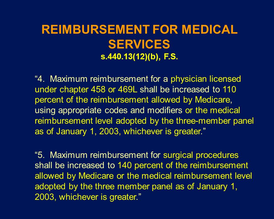 REIMBURSEMENT FOR MEDICAL SERVICES