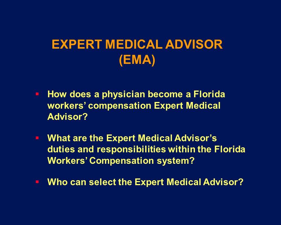 EXPERT MEDICAL ADVISOR (EMA)