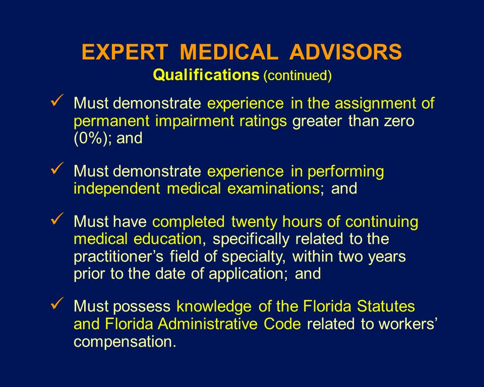 EXPERT MEDICAL ADVISORS Qualifications (continued)