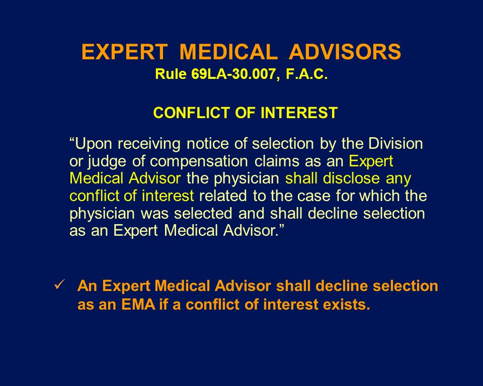 EXPERT MEDICAL ADVISORS Rule 69LA-30.007, F.A.C.