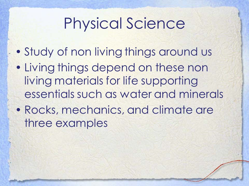 Physical Science Study of non living things around us