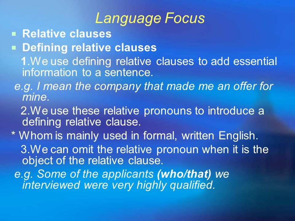 Language Focus Relative clauses Defining relative clauses