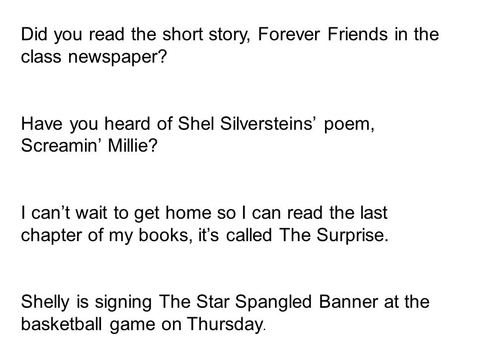 Did you read the short story, Forever Friends in the class newspaper