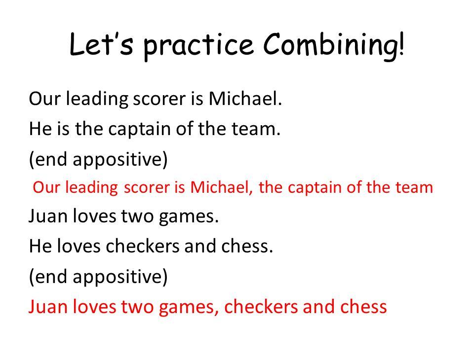 Let's practice Combining!