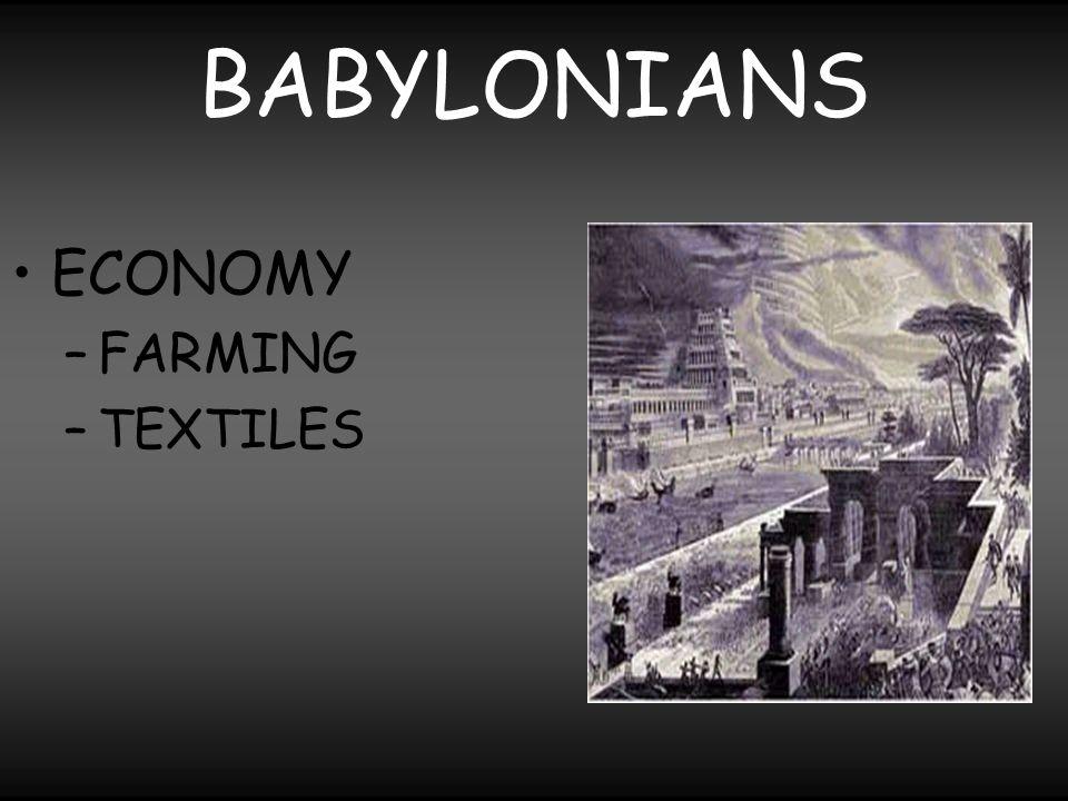 BABYLONIANS ECONOMY FARMING TEXTILES