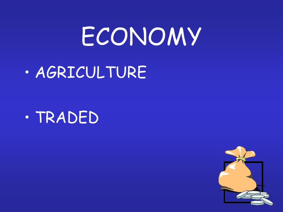 ECONOMY AGRICULTURE TRADED