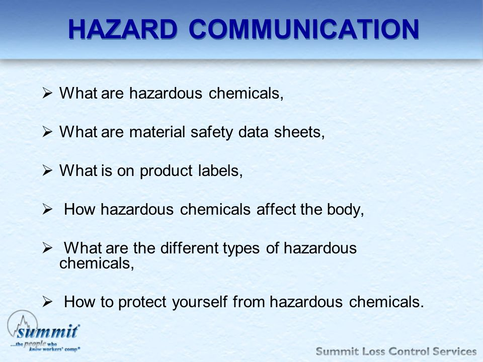 HAZARD COMMUNICATION What are hazardous chemicals,