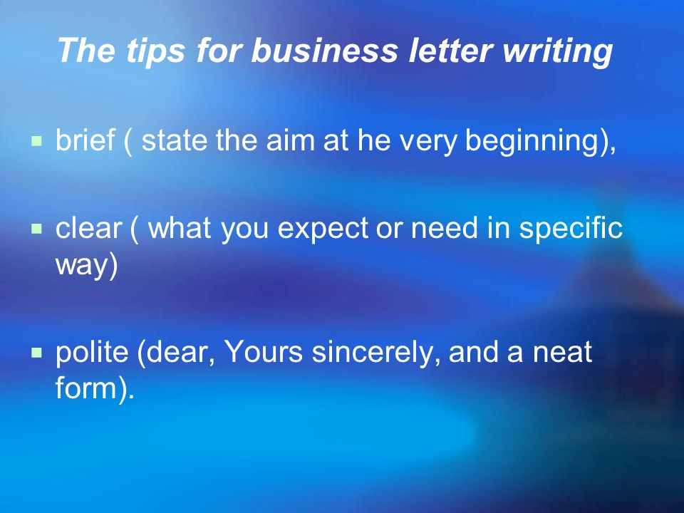 The tips for business letter writing