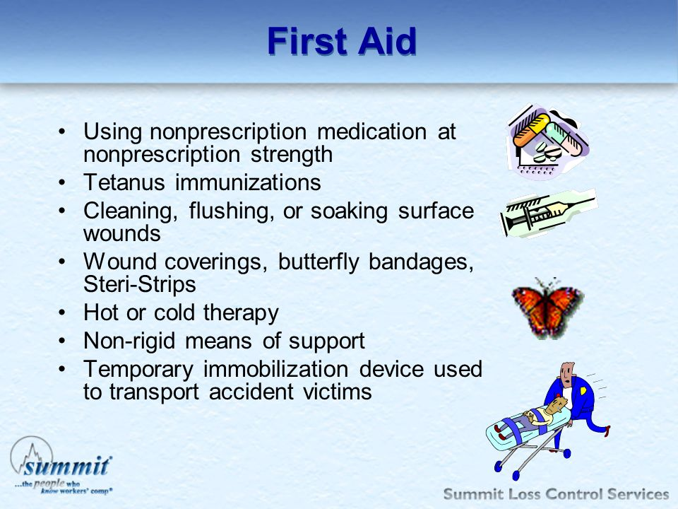 First Aid Using nonprescription medication at nonprescription strength