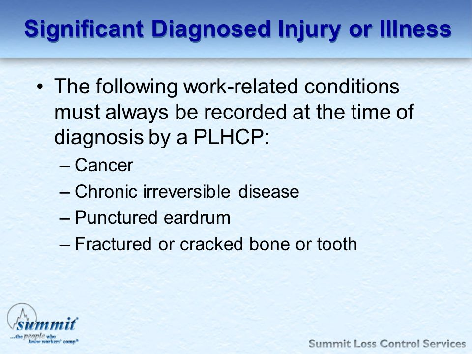 Significant Diagnosed Injury or Illness