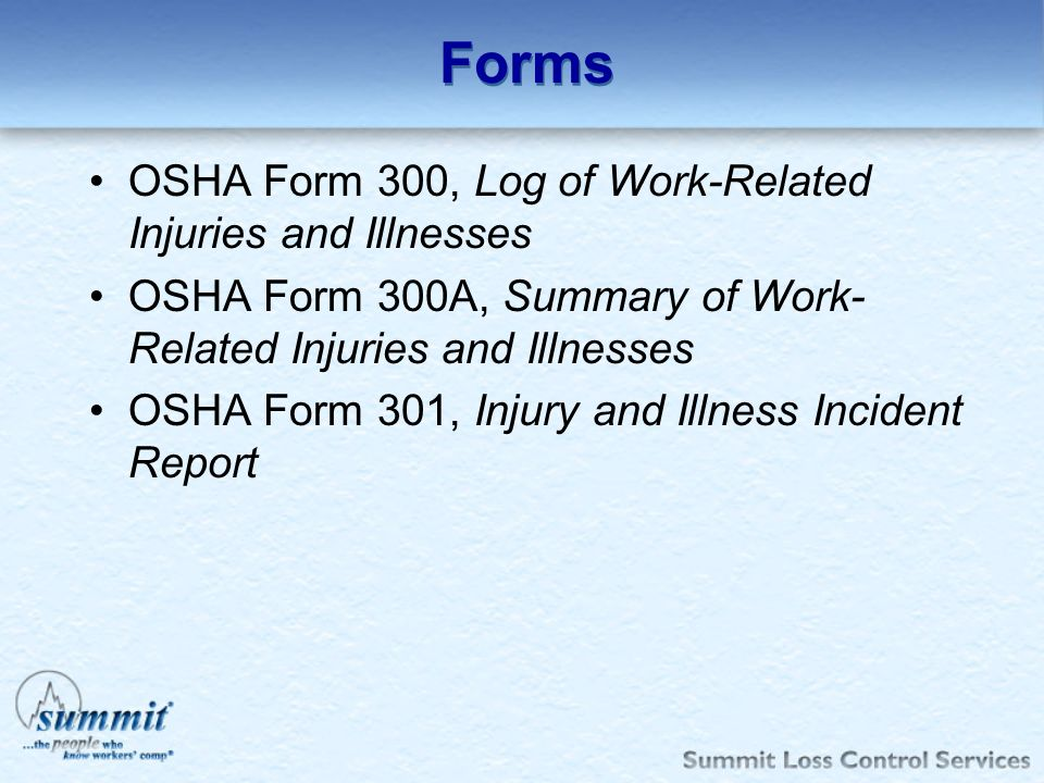 Forms OSHA Form 300, Log of Work-Related Injuries and Illnesses