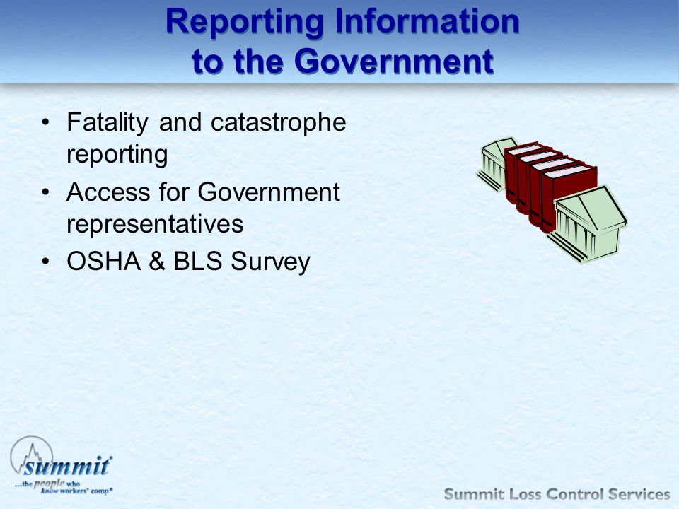 Reporting Information to the Government