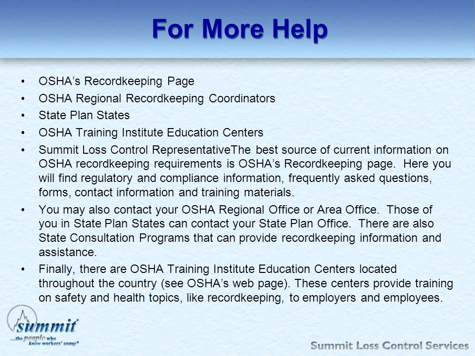 For More Help OSHA's Recordkeeping Page