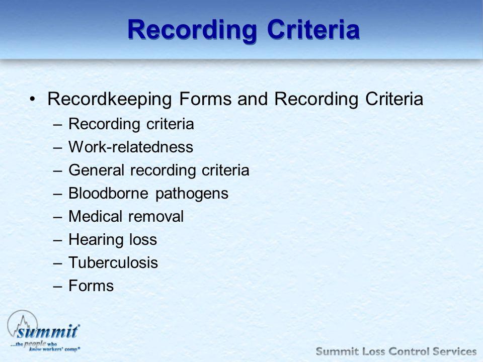 Recording Criteria Recordkeeping Forms and Recording Criteria