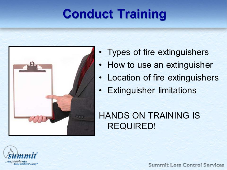 Conduct Training Types of fire extinguishers