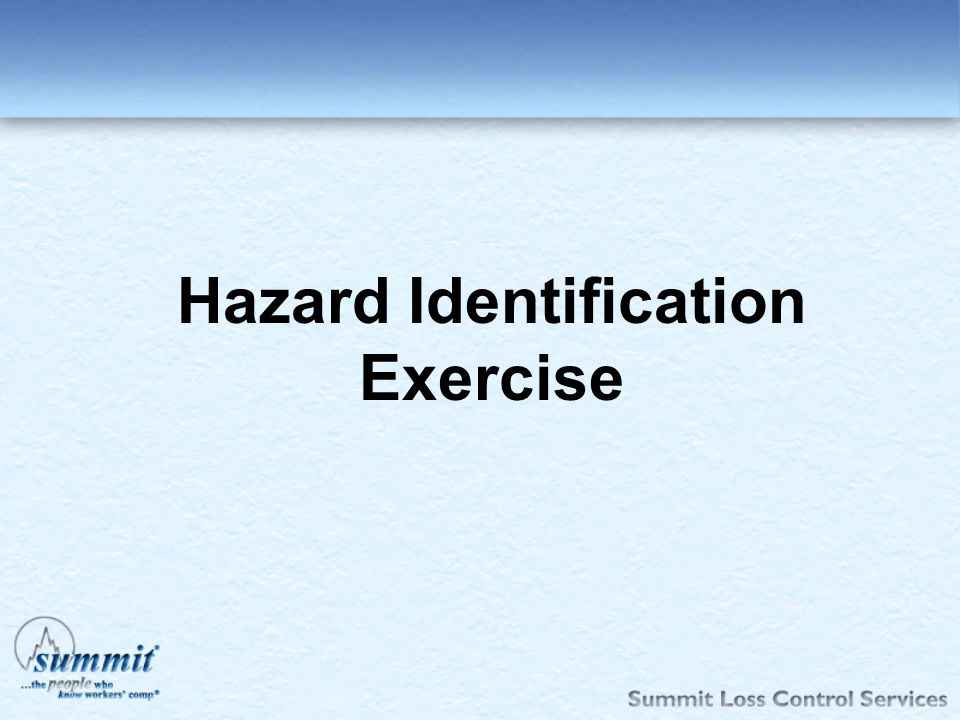 Hazard Identification Exercise