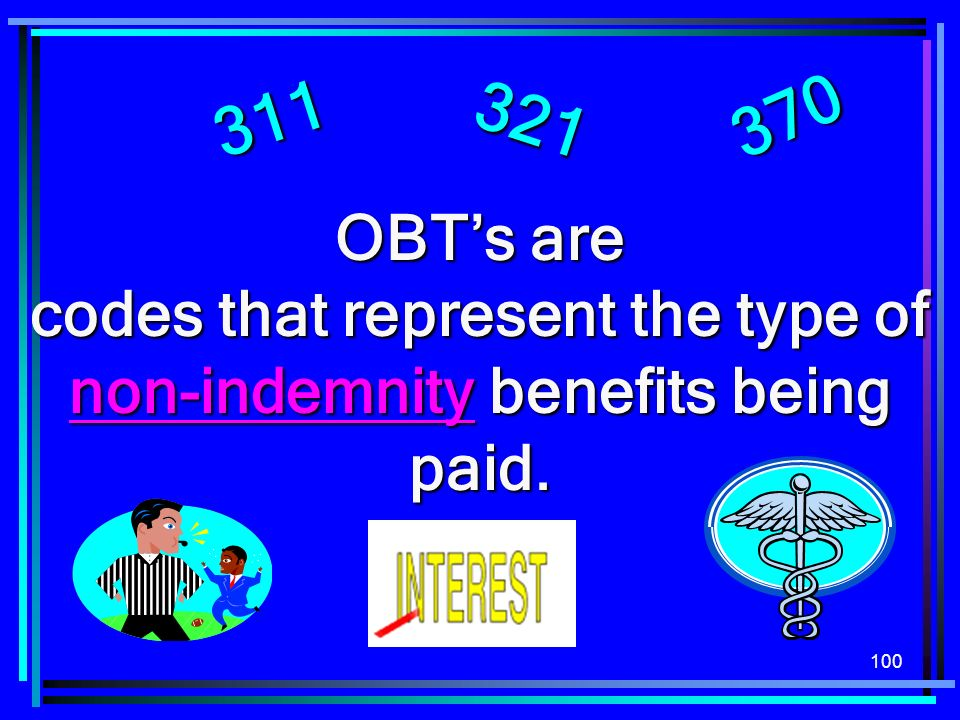 codes that represent the type of non-indemnity benefits being paid.
