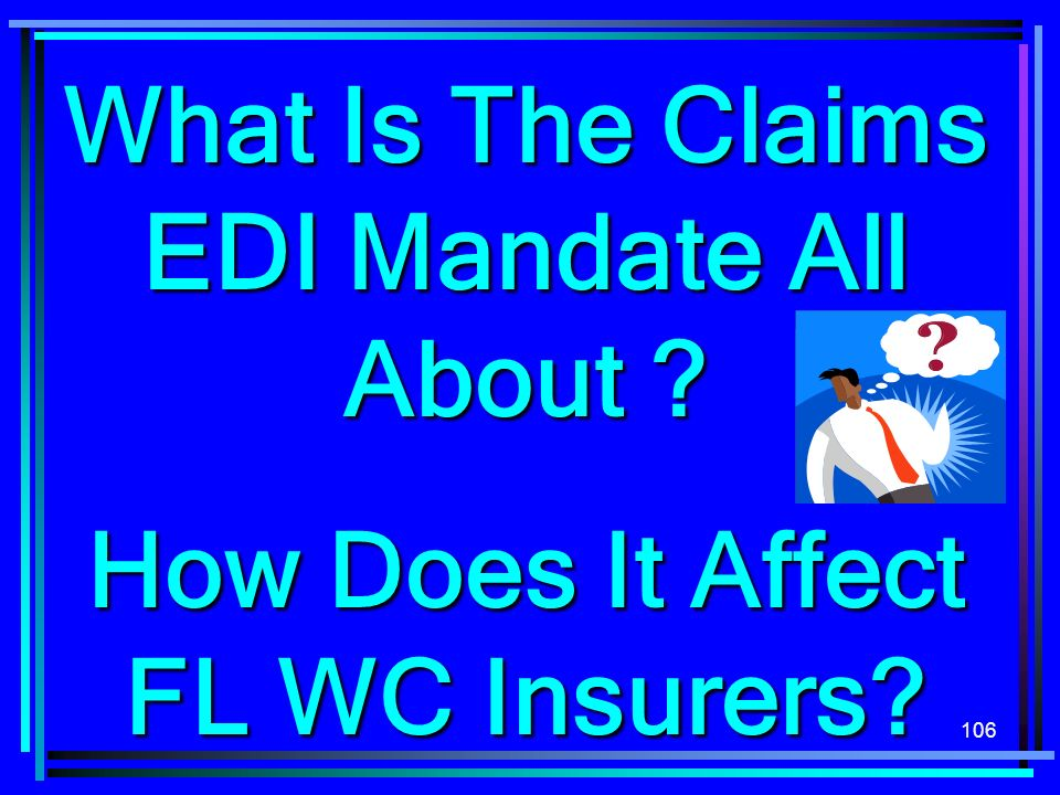 What Is The Claims EDI Mandate All About