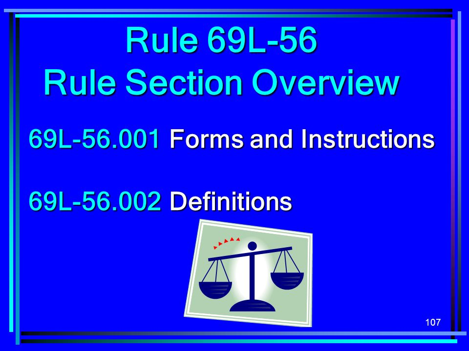 Rule 69L-56 Rule Section Overview