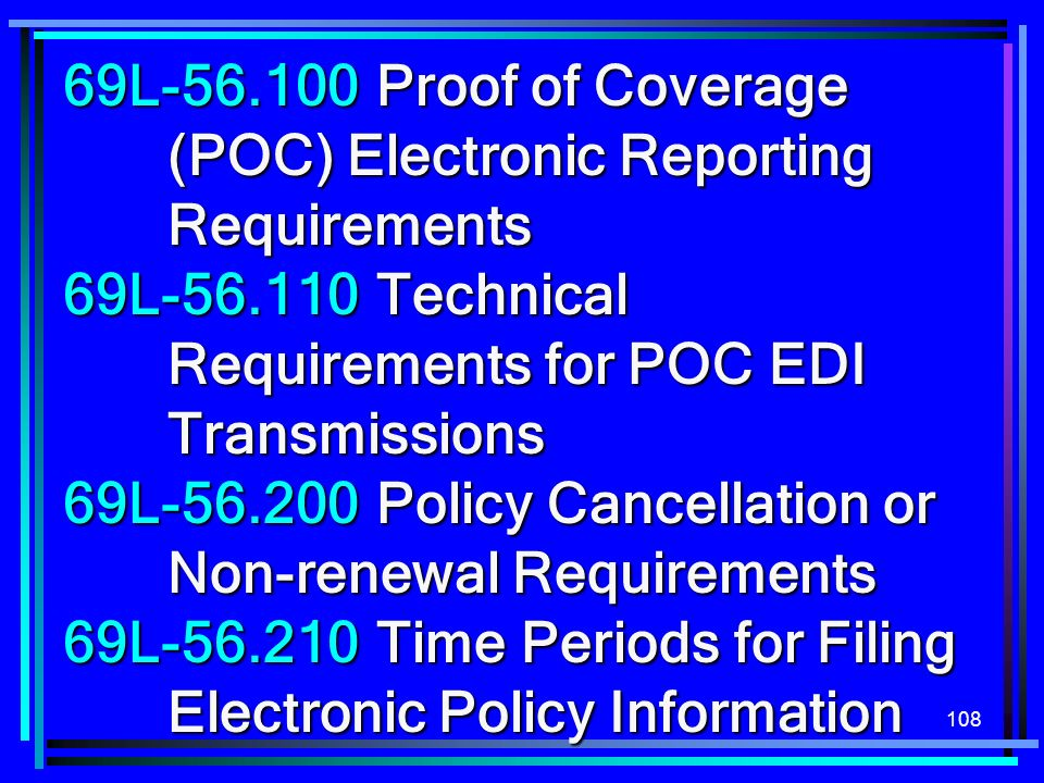 69L-56.100 Proof of Coverage (POC) Electronic Reporting Requirements