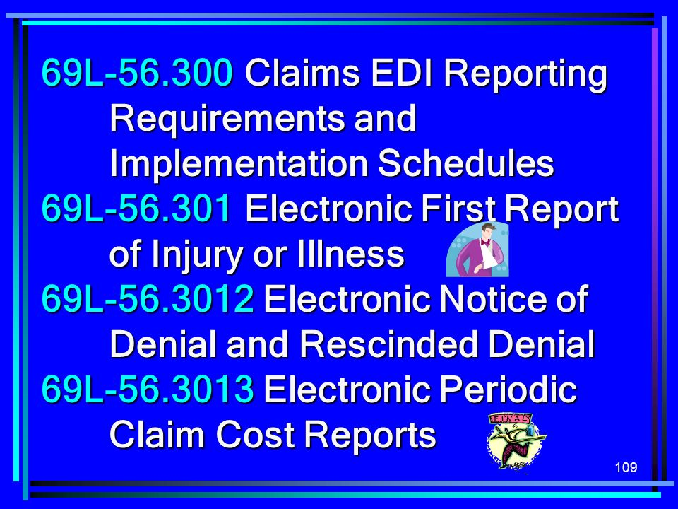 69L-56. 300. Claims EDI Reporting. Requirements and