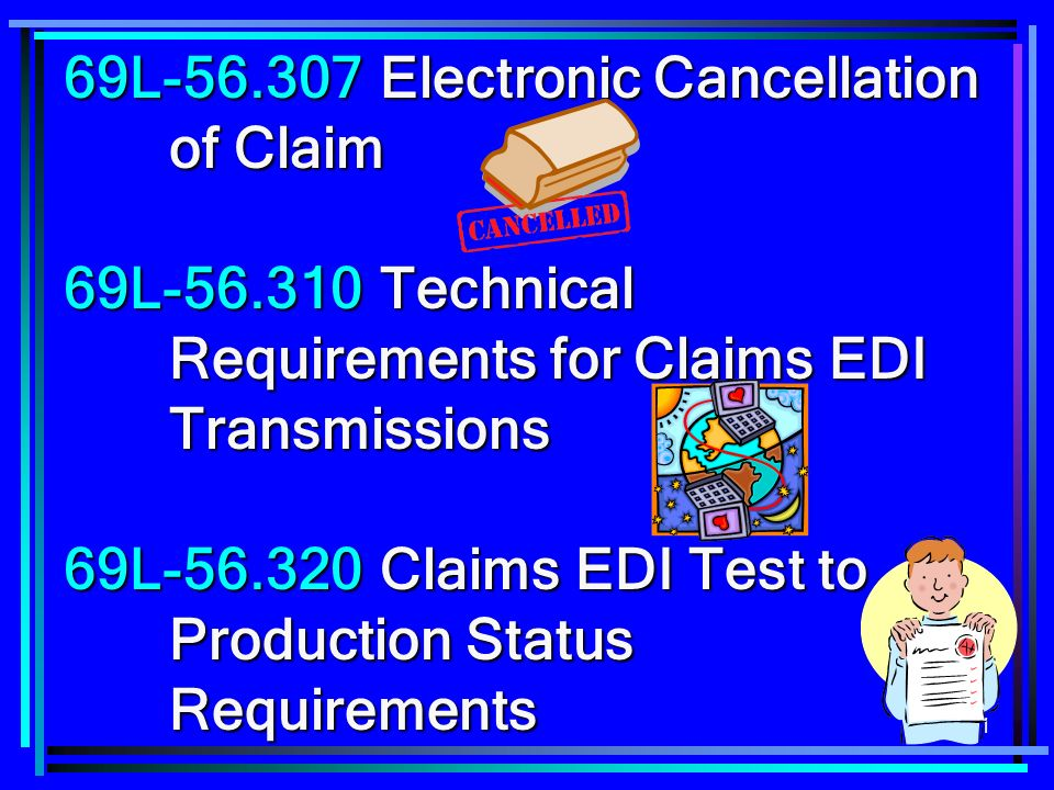 69L-56.307 Electronic Cancellation of Claim