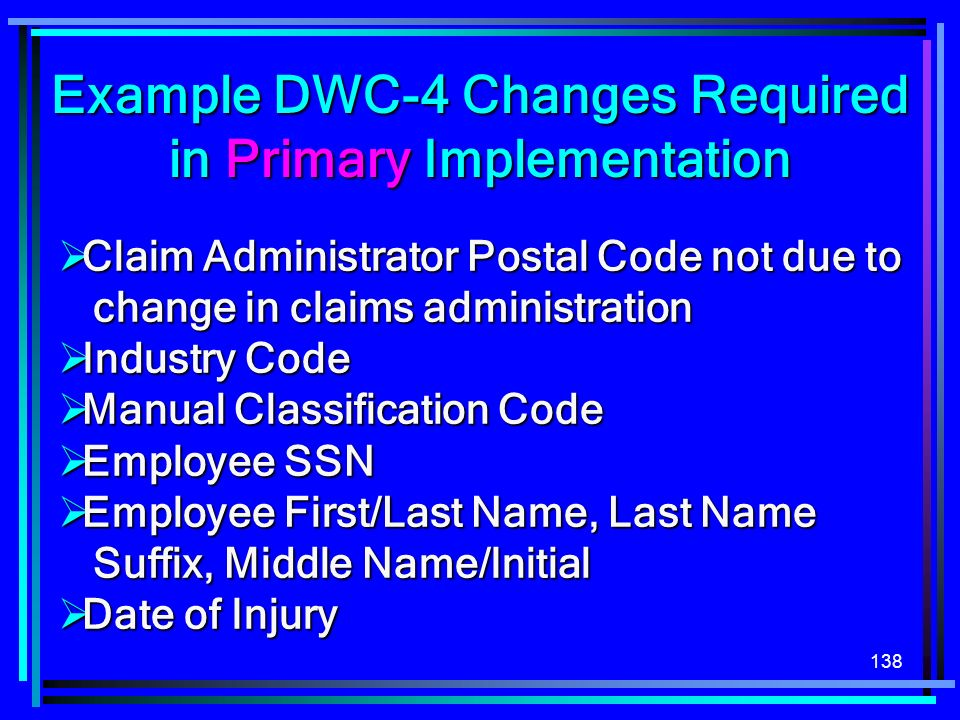 Example DWC-4 Changes Required in Primary Implementation