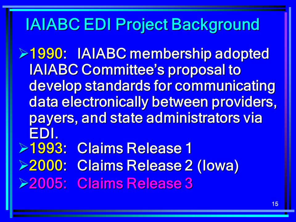 IAIABC EDI Project Background