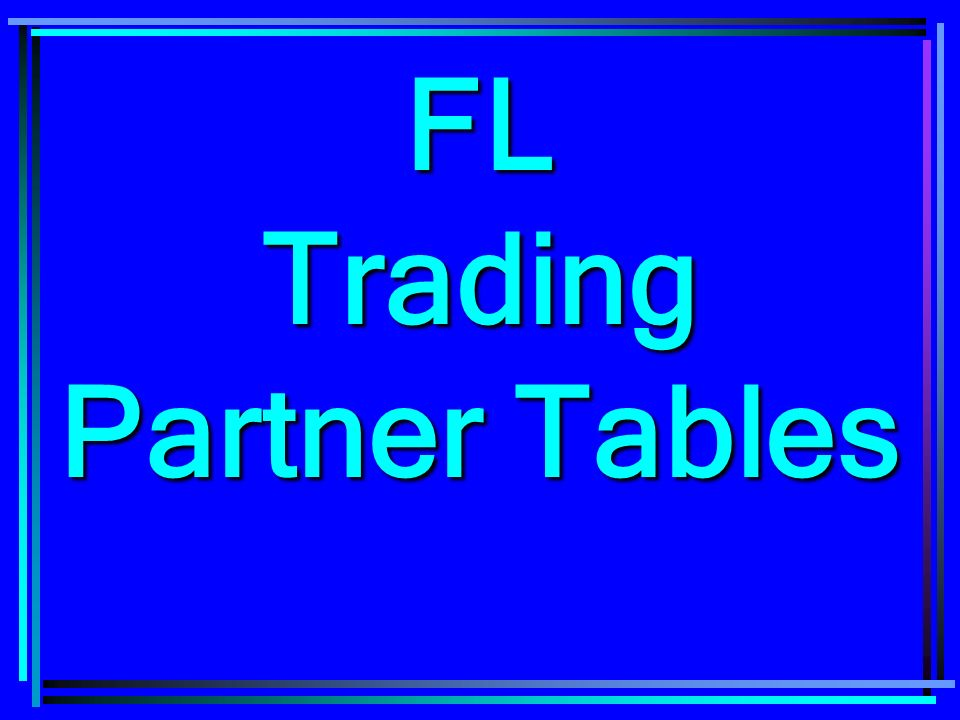 FL Trading Partner Tables