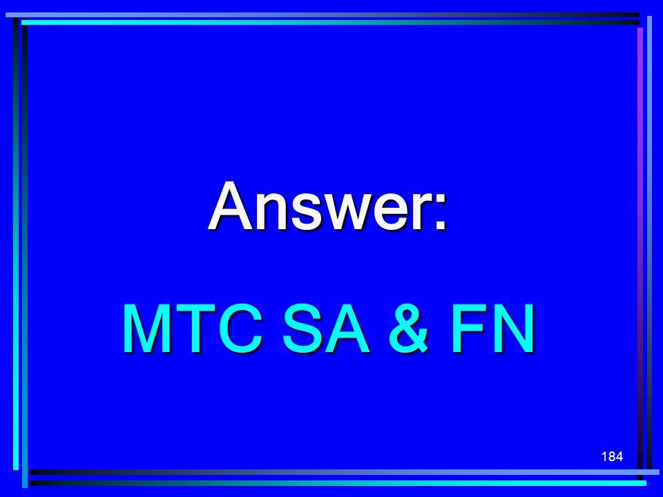 Answer: MTC SA & FN