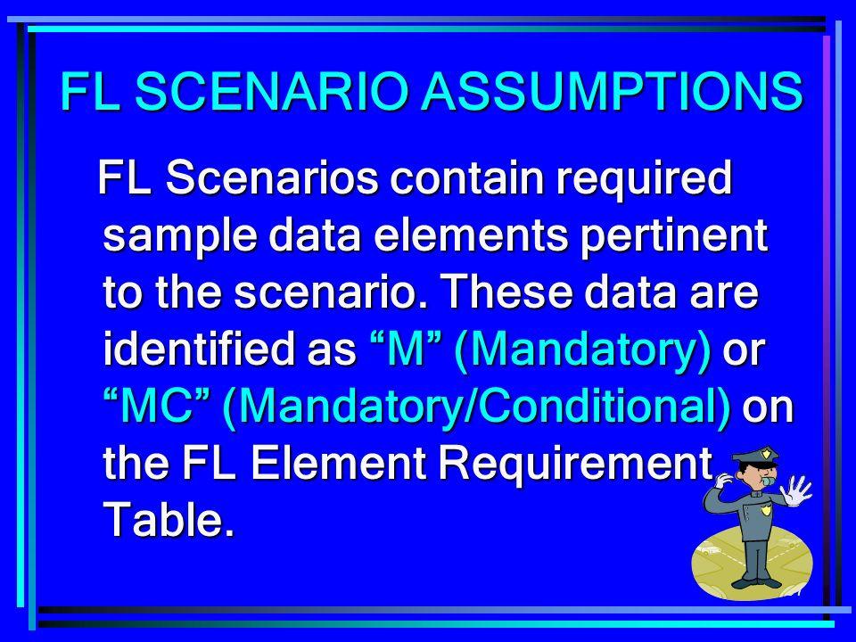 FL SCENARIO ASSUMPTIONS