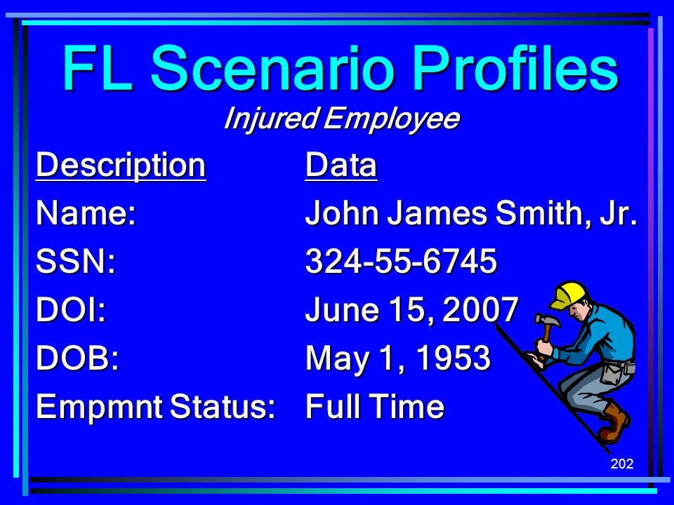 FL Scenario Profiles Description Data Name: John James Smith, Jr.