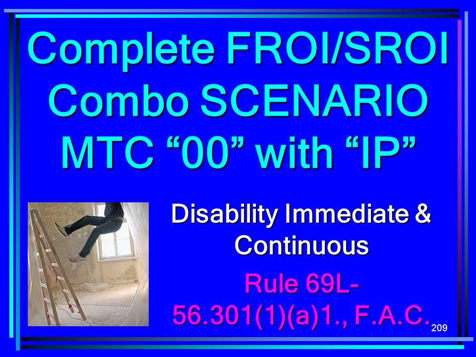 Complete FROI/SROI Combo SCENARIO MTC 00 with IP