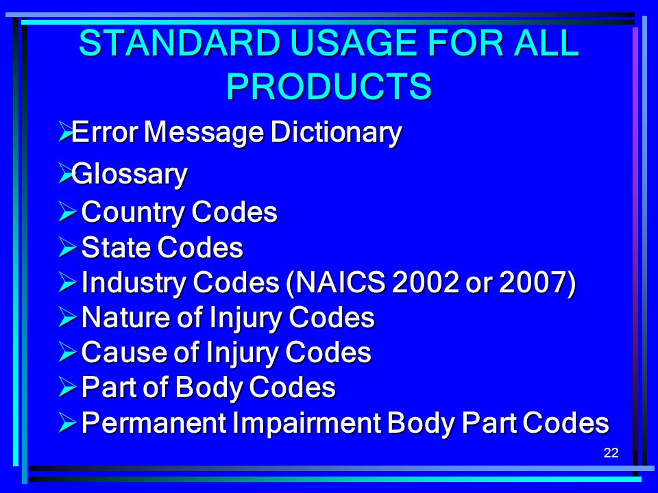 STANDARD USAGE FOR ALL PRODUCTS
